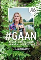Gaan -De hort op met de leukste bosw achter van Nederland Tersmette, Hanne