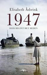 1947 -hier begint het heden Asbrink, Elizabeth