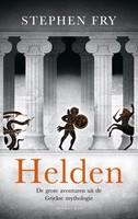 Helden -De grote avonturen uit de Grie kse mythologie Fry, Stephen