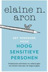 Het werkboek voor hoogsensitieve persone Aron, Elaine N.