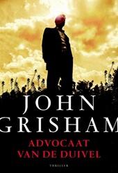 Advocaat van de duivel Grisham, John