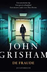 De fraude -Een zaak voor Theo Boone Grisham, John