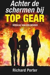 Achter de schermen bij Top Gear -het verhaal van een insider Porter, Richard