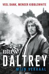 Mijn verhaal -Veel dank, meneer Kibblewhite Daltrey, Roger