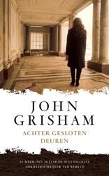 Achter gesloten deuren Grisham, John