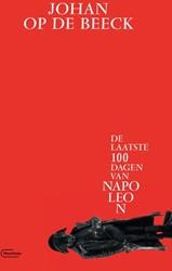 Waterloo -de laatste 100 dagen van Napol eon Op de Beeck, Johan