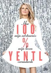100 % Yentl -hoe mijn eetstoornis mijn leve n veranderde Keuppens, Yentl