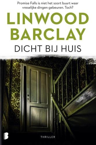 Dicht bij huis -Promise Falls is niet het soor t buurt waar vreselijke dingen Barclay, Linwood
