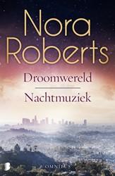 Droomwereld en Nachtmuziek -Omnibus Roberts, Nora