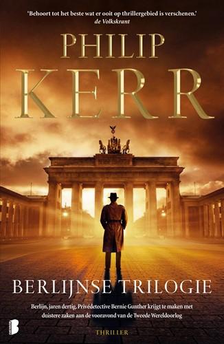 Berlijnse trilogie -Berlijn, jaren dertig. Prived etective Bernie Gunther krijgt Kerr, Philip