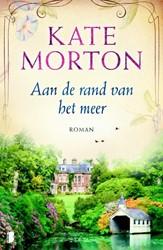 Aan de rand van het meer -Een fijn feelgoodverhaal met e en vleugje mysterie Morton, Kate