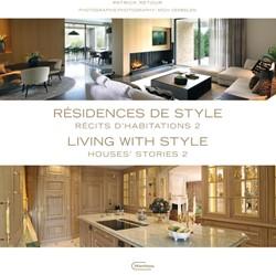 Residences de style 2 / Living with Styl -Recits d'habitations / Ho 'Stories Retour, Patrick