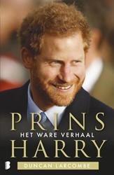 Prins Harry -het ware verhaal Larcombe, Duncan