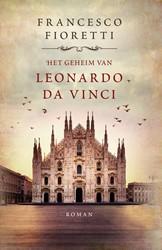 Het geheim van Leonardo da Vinci -Milaan, 1495. Leonardo is bezi g met een nieuw meesterwerk, m Fioretti, Francesco