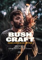 Bushcraft -Over leven in de natuur Deroover, Mike