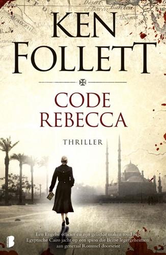 Code Rebecca -Een Engelse officier en zijn g eliefde maken rond het Egyptis Follett, Ken