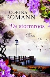 De stormroos -De geschiedenis van een oude b oot vertelt Annabel veel over Bomann, Corina