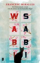 Wabi sabi -Een betoverende roman van de a uteur van de bestseller Ikigai Miralles, Francesc