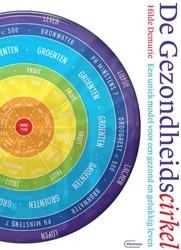 De gezondheidscirkel -Een uniek model voor een gezon d en gelukkig leven Demurie, Hilde
