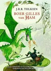 Boer Gilles van Ham -Hoe een eenvoudige boer koning werd Tolkien, J.R.R.