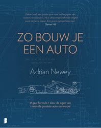 Zo bouw je een auto -35 jaar formule 1 door de ogen van 's werelds grootste a Newey, Adrian