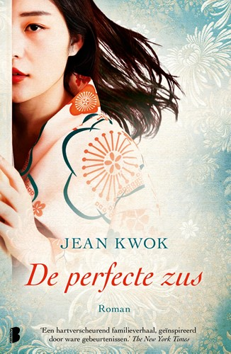 De perfecte zus -Een ontroerend verhaal over fa milie, geheimen en identiteit Kwok, Jean