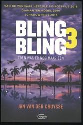 Bling Bling 3 Toen was er nog maar een -toen was er nog maar een Cruysse, Jan Van der