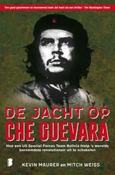 De jacht op Che Guevara -Hoe een US Special Forces Team Bolivia hielp 's werelds Weiss, Mitch