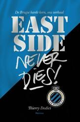 East Side never dies ! -De Brugse harde kern, ons verh aal Dodici, Thierry