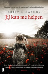 Jij kan me helpen -Door dramatische gebeurtenisse n in de Tweede Wereldoorlog ra Harmel, Kristin