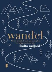 Wandel -Word mindful, laat spanning lo s en krijg meer energie Radford, Sholto