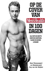 Op de cover van Men's Health in 100 Reijden, Guy van der
