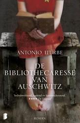De bibliothecaresse van Auschwitz -Een ontroerend verhaal over mo ed, hoop en de kracht van boek Iturbe, Antonio