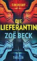 Die Lieferantin Beck, Zoe