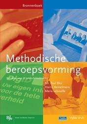 Methodische beroepsvorming -basisboek voor de juridische m edewerker Bles, Paul