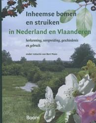 Inheemse bomen en struiken in Nederland -herkenning, verspreiding, gesc hiedenis en gebruik Bastiaens, Jan
