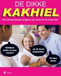 De Dikke Kakhiel -302 extreem domme grappen voor op de WC of in bad ofzo