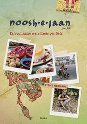 Noosh-e-Jaan -Een culinaire wereldreis per f iets Hermans, Tieme