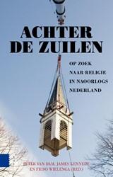 Achter de zuilen -op zoek naar religie in naoorl ogs Nederland Dam, Peter van