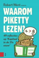 WAAROM PIKETTY LEZEN? -49 REFLECTIES OP KAPITAAL IN D E 21STE EEUW