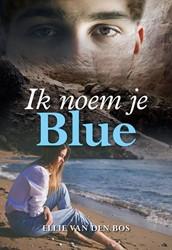 Ik noem je Blue Bos, Ellie van den