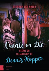Create or Die -essays on the artistry of Denn is Hopper Nash, Stephen Lee