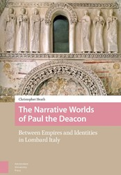 The narrative worlds of paul the deacon -between empires and identities in Lombard Italy Heath, Christopher