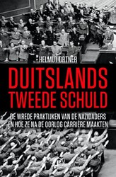 Carriere-nazi's -De wrede praktijken van Duitse oorlogsmisdadigers en hoe ze Ortner, Helmut
