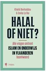 Halal of niet ? -alle vragen omtrent Islam en o nderwijs in Vlaanderen beantwo Benhaddou, Khalid