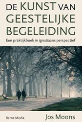 De kunst van geestelijke begeleiding -Een praktijkboek in ignatiaans perspectief Moons, Jos Sj