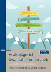 Praktijkgericht kwalitatief onderzoek - -een praktische handleiding Doorewaard, Hans