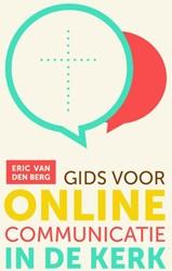 Gids voor online communicatie in de kerk Berg, Eric van den