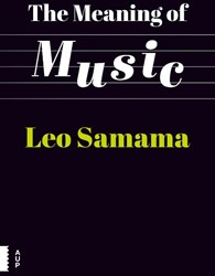 The Meaning of Music Samama, Leo