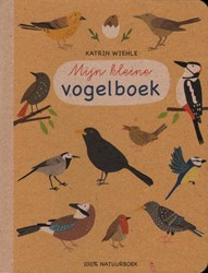 Mijn kleine vogelboek Wiehle, Katrin